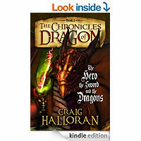 The Chronicles of Dragon: The Hero, The Sword and The Dragons by Craig Halloran