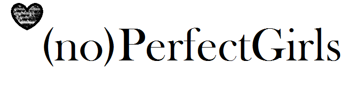 (no)PerfectGirls