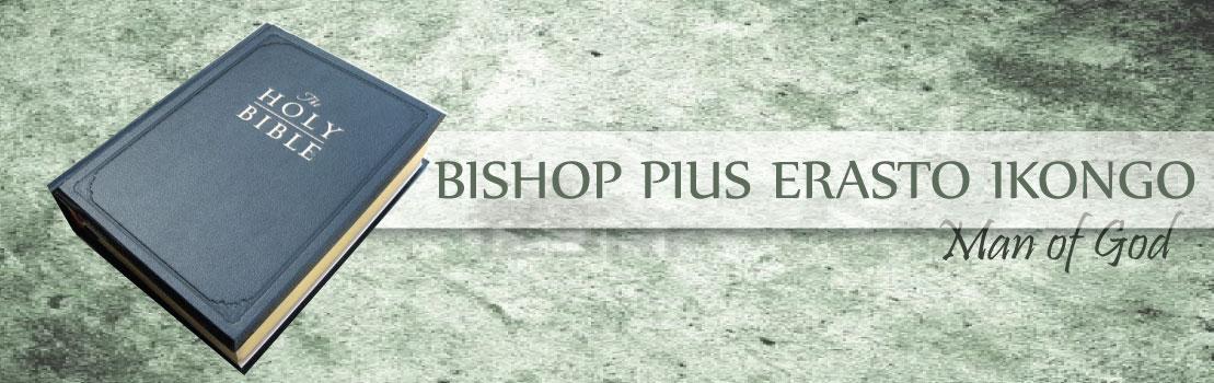 BISHOP PIUS ERASTO IKONGO