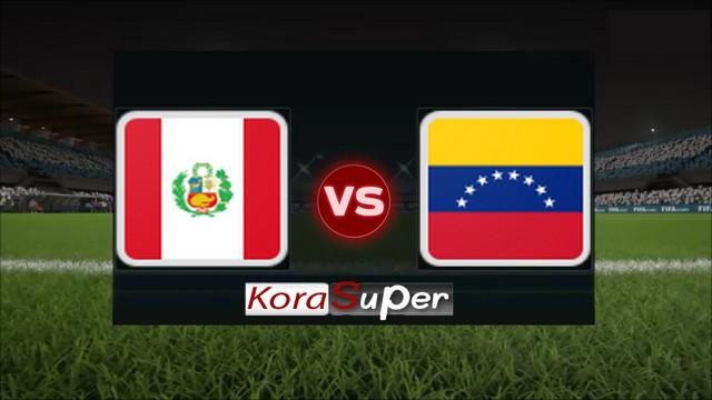 بث مباشر كورة اون لاين لايف مباراة فنزويلا وبيرو 15-06-2019