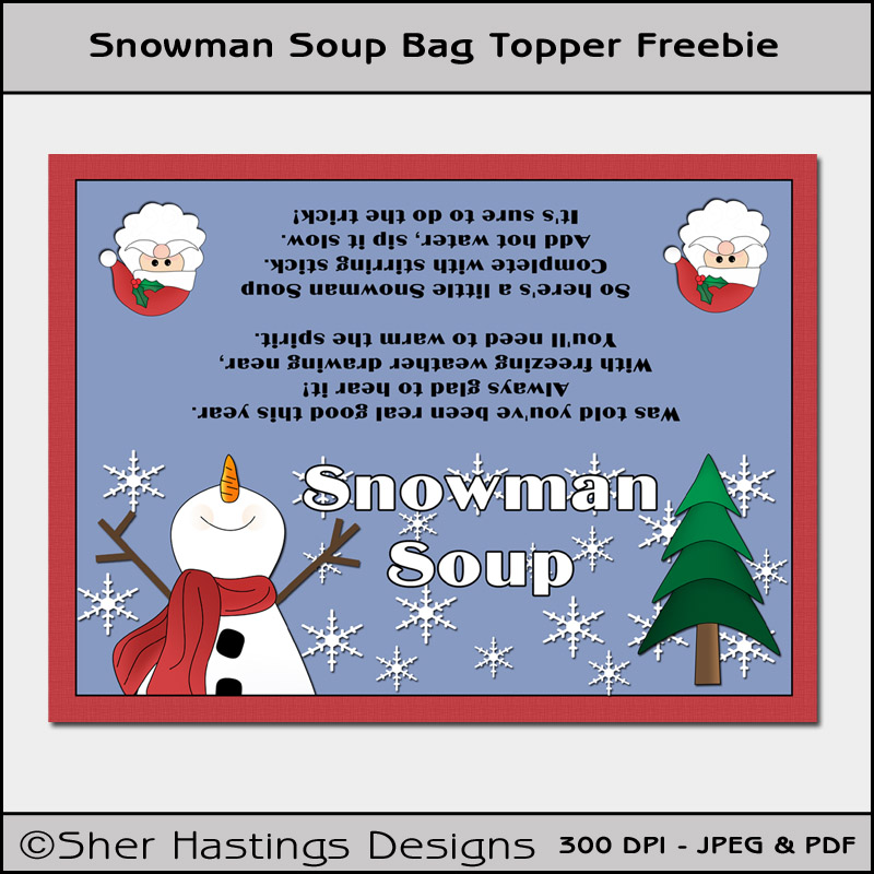 Sher's Creative Space: Blog FREEBIE - Snowman Soup Bag Topper