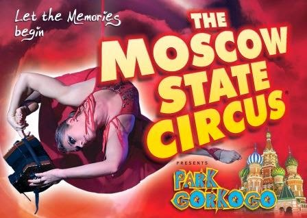 Moscow State Circus Lodmoor Country Park Weymouth 31st July - 5th August 2014