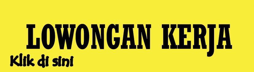 Lowongan Kerja di Malang Mei 2015 Terbaru