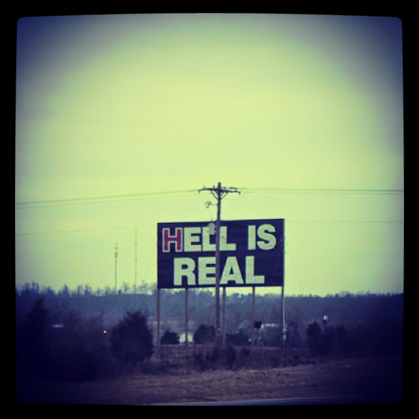 Hell is Real Sign