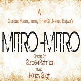 Punjabi Movie 'Mitro-Mitro' ft. Gurdas Maan