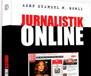 Teknik Menulis di Media Online - Jurnalistik Online