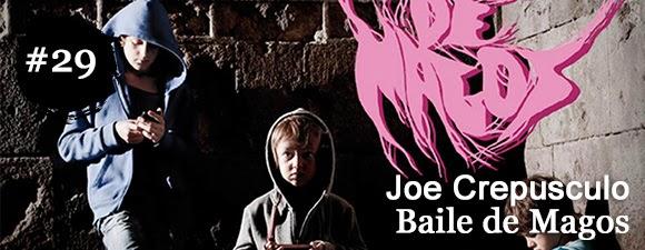 Joe Crepúsculo - Baile de magos