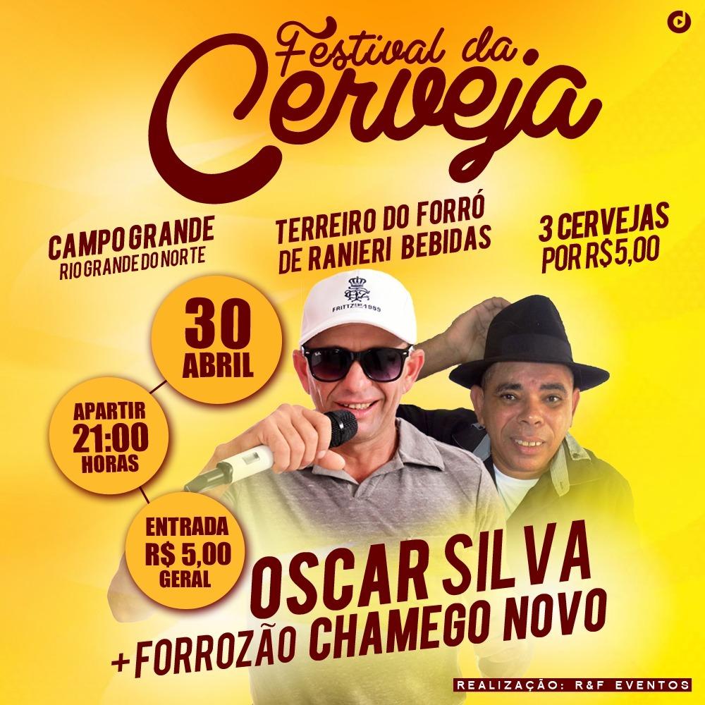 Dia 30 de Abril tem Festival da Cerveja com Forrozão Chamego Novo e Oscar Silva em Campo Grande