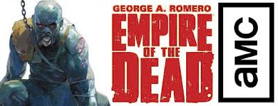 Empire of the Dead -Romero - AMC