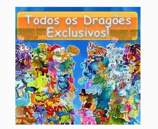 Todos os Dragões Exclusivos
