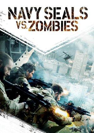 Poster Navy Seals vs. Zombies 2015