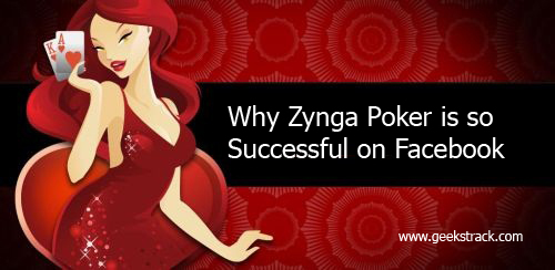 Why Zynga Poker is so Successful on Facebook 