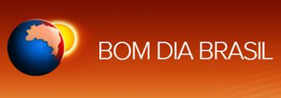 PROGRAMA BOM DIA BRASIL- GLOBO
