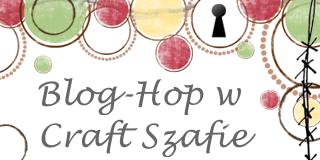 http://craft-szafa.blogspot.com/2014/01/urodzinowy-blog-hop-craft-szafy.html