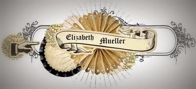 ♥.•*¨Author Elizabeth Mueller¨*•.♥