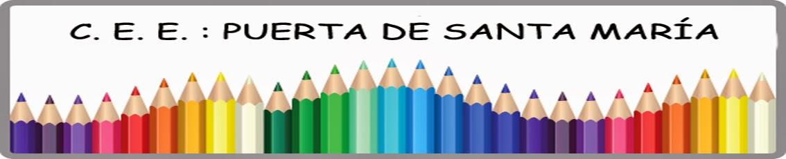 """BLOG del CPEE""""Puerta de Santa María"""""""