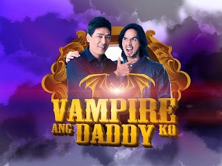 watch vampire ang daddy ko pinoy tambayan