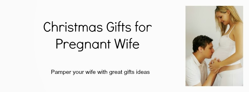Gifts For A Pregnant Wife