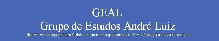 GEAL - Grupo de Estudos André Luiz
