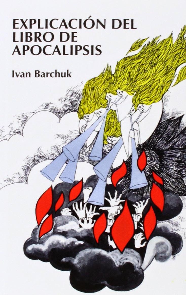 Ivan Barchuk-Explicación Del Libro De Apocalipsis-