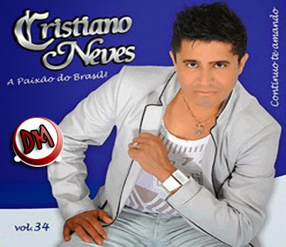 Cristiano Neves - Vol.34