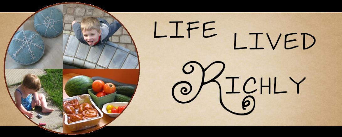 Life Lived Richly