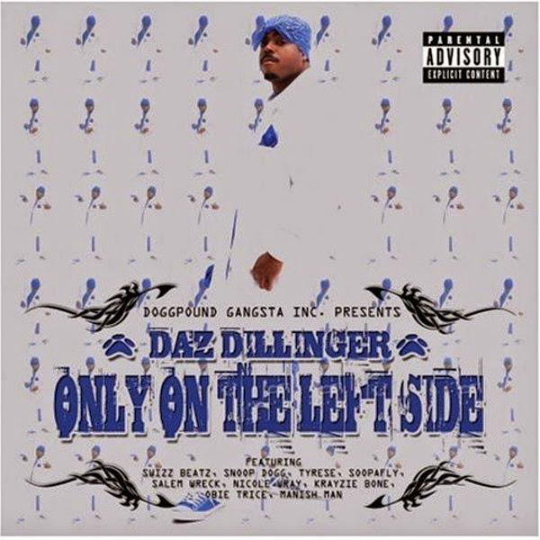 Daz Dillinger - Only On The Left Side Cover