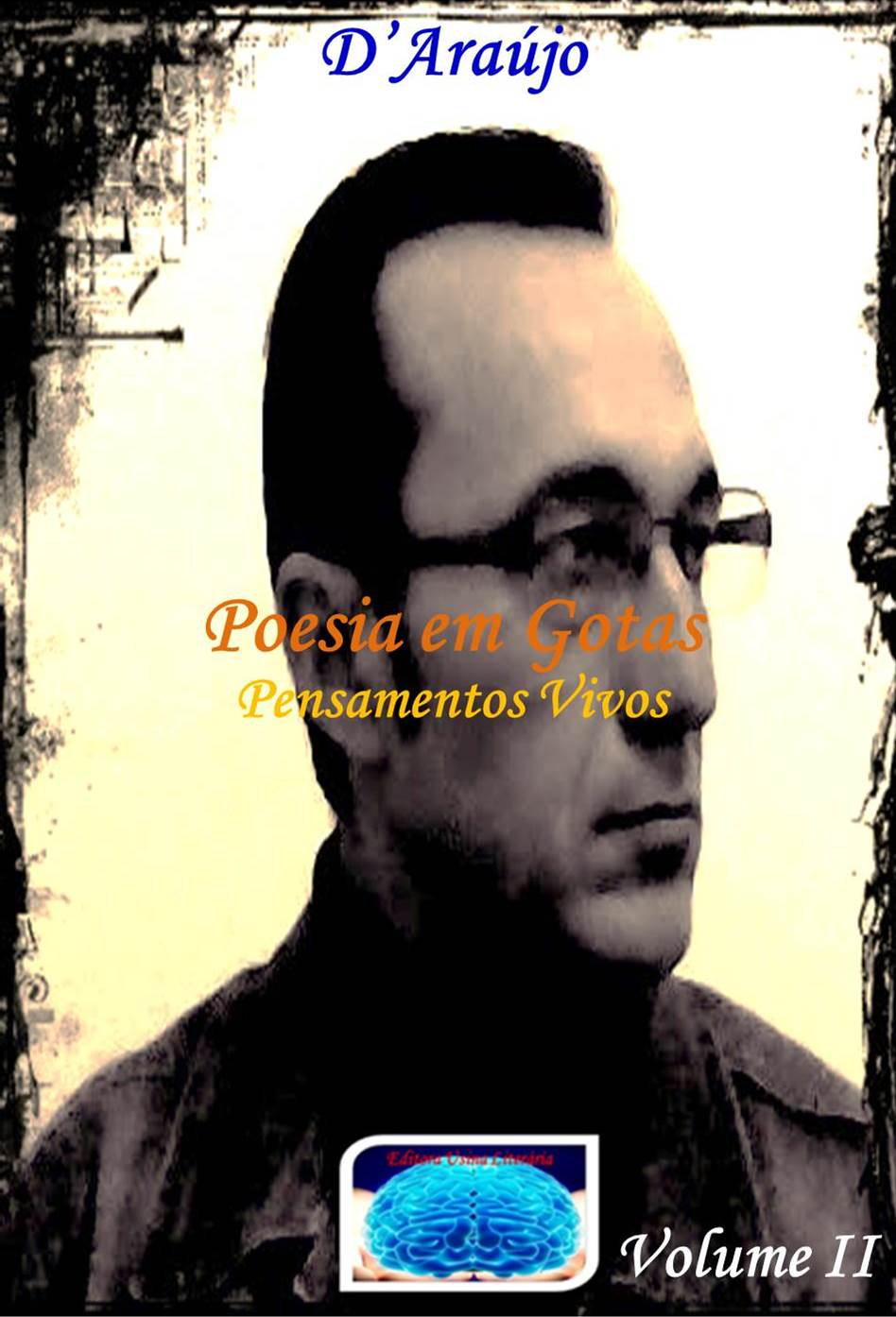 """Poesia em Gotas"" Volume II:"