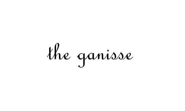 the ganisse