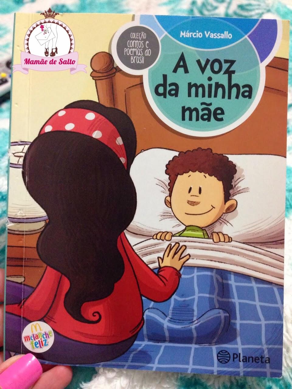 A Voz da Minha Mãe de Márcio Vassallo coleção contos e poemas do Brasil Mclanche Feliz blog Mamãe de Salto