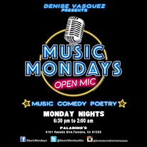 Denise Vasquez Presents Music Mondays Open Mic