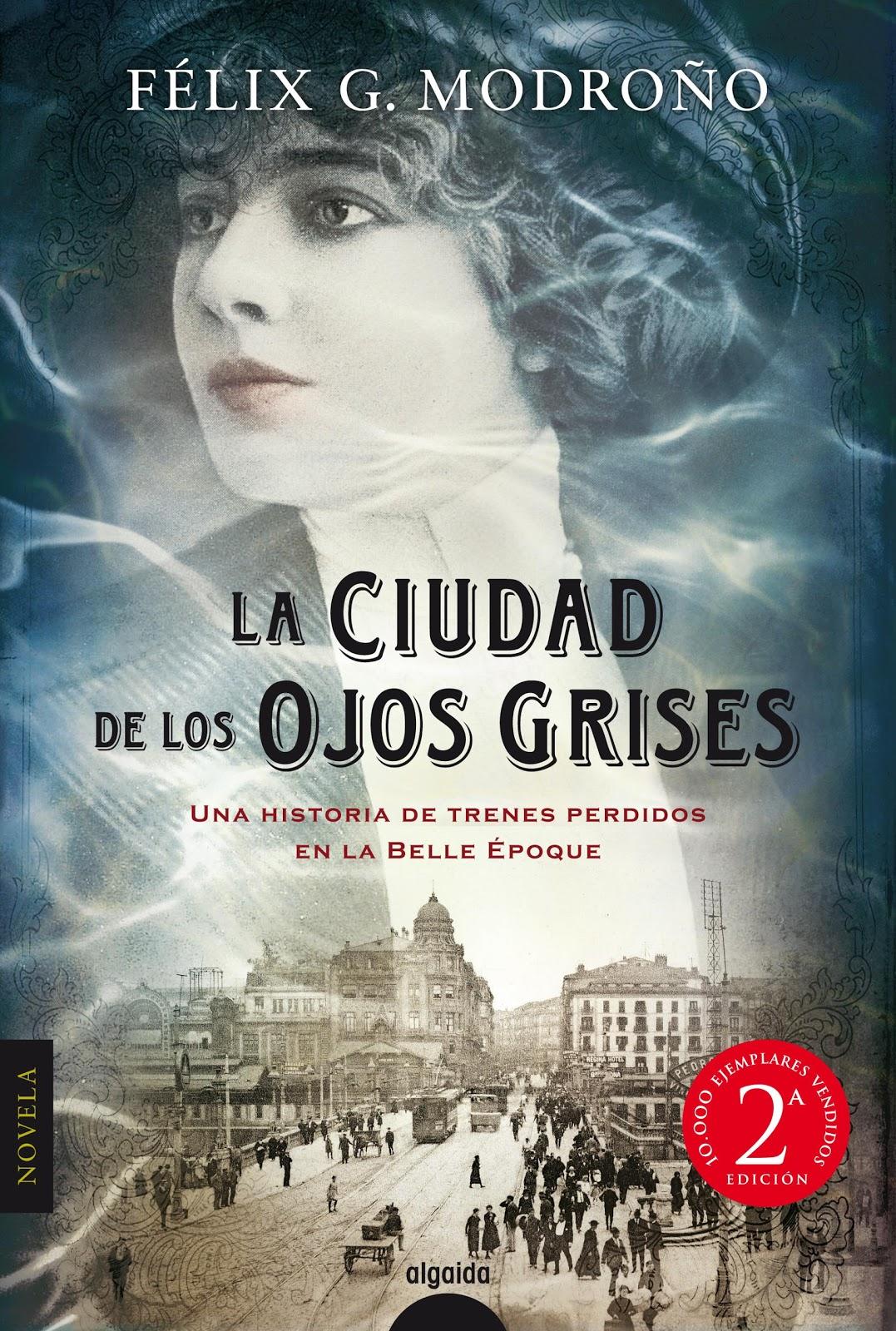 """La ciudad de los ojos grises. Félix G. Modroño. """""""