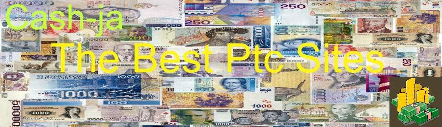 Cash-ja The Best PTC Sites