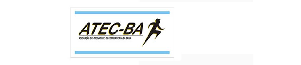 ASSOCIAÇÃO DOS TREINADORES DE CORRIDA DE RUA DA BAHIA (ATEC-BA)