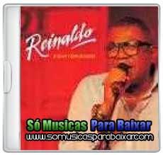 musicas+para+baixar CD Reinaldo E Seus Convidados (2013)