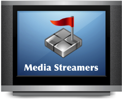 Media Streamers and Media Players