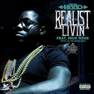 Ace Hood Ft. Rick Ross – Realest Livin Lyrics