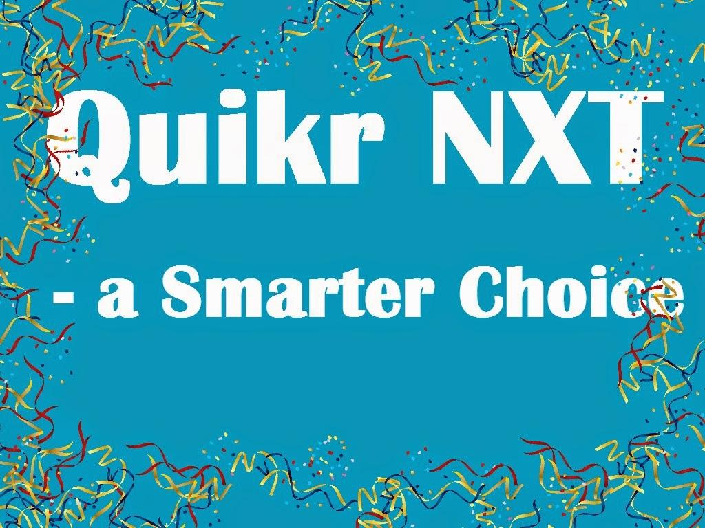 Quikr NXT - a Smarter Choice