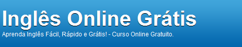 Ingls Online Grtis - Curso de Ingls Online e Gratuito.