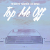 "Audio:  Trevor the Trashman ft Vic Mensa ""Top Me Off"""