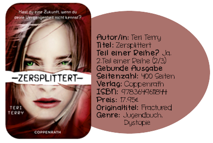 http://www.amazon.de/Zersplittert-Teri-Terry/dp/3649611848/ref=sr_1_1?ie=UTF8&qid=1405090134&sr=8-1&keywords=zersplittert