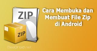 Cara Membuka dan Membuat File Zip di Android