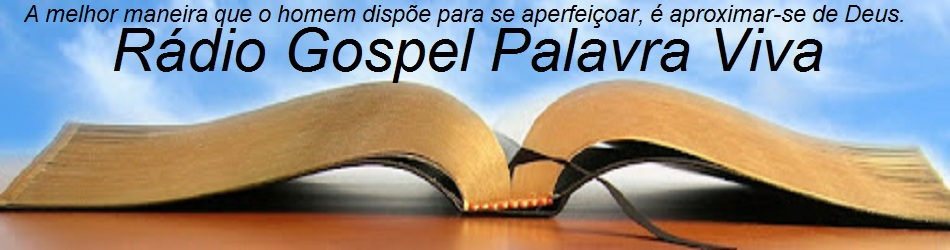 RADIO GOSPEL PALAVRA VIVA.