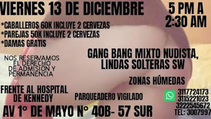VIERNES  DE 5 pm a 2 am GANG BANG CON HERMOSAS CHICAS SW