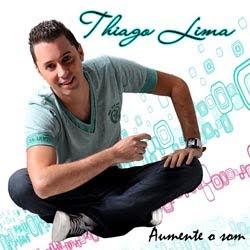 Thiago Lima - Aumente o Som 2012