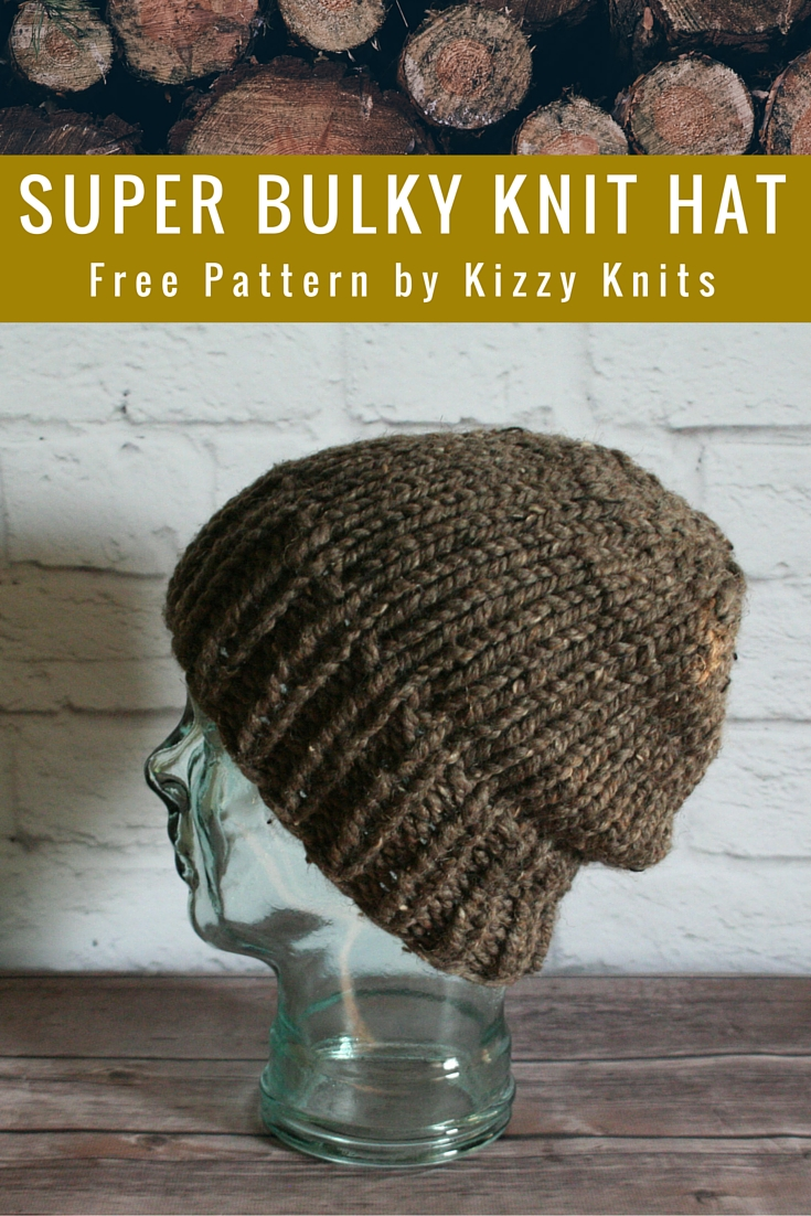 Knit Pattern Super Bulky Hat : Kizzy Knits: FREE Pattern: Classic Super Bulky Knit Hat