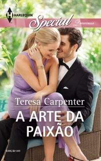 A Arte da Paixão (Teresa Carpenter)