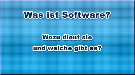 Was ist Software?