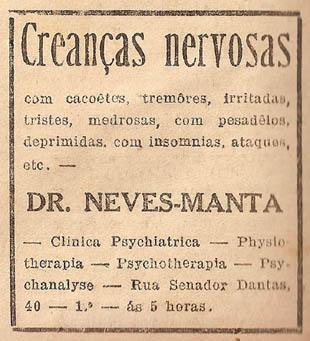 Propaganda de tratamento para crianças nervosas em 1910. Dr. Neves-Manta, em São Paulo.