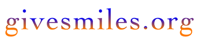 Give Smiles. A non-profit organization.